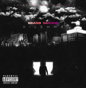 Miami Yacine Dilemma Album