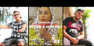 DJ Hamida feat Cheba Dalila & Lbenj Lettre à mon Fils