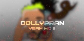 Dollypran YEAH HO V2