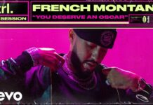 French Montana You Deserve An Oscar Live Session