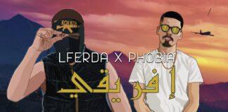 Lferda feat Phobia Isaac Ifri9i