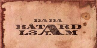 DADA BÂTARD L3ALAM