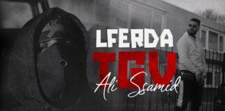 LFERDA feat ALI SSAMID TGV