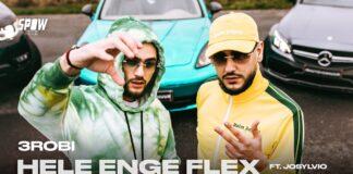 3robi feat Josylvio Hele Enge Flex