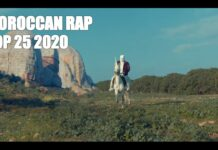 Top 25 Moroccan Rap Music Videos of 2020