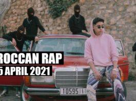 Top 5 Moroccan Rap Music Videos April 2021