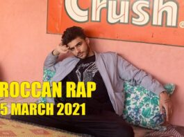 Top 5 Moroccan Rap Music Videos March 2021