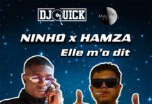 DJ Quick feat Ninho & Hamza Elle M'a Dit