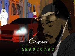 Gnawi Lmaryolat Lyric Video