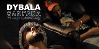 Sanfara feat ALA Brulux Dybala