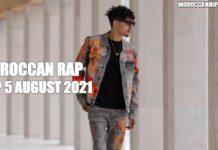 Top 5 Moroccan Rap Music Videos August 2021